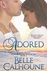 Adored  (Seven Brides, Seven Brothers Pelican Bay #2)