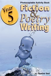 Year 5 - Fiction and Poetry Writing: Photocopiable Activity Book