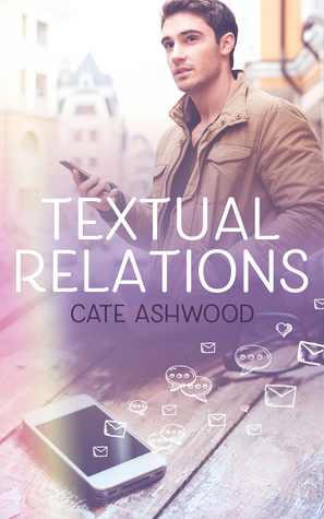 New Release Review: Textual Relations by Cate Ashwood