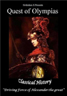 Quest of Olympias: Classical History of Alexander the Great