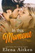 In This Moment (The McCormicks #4)