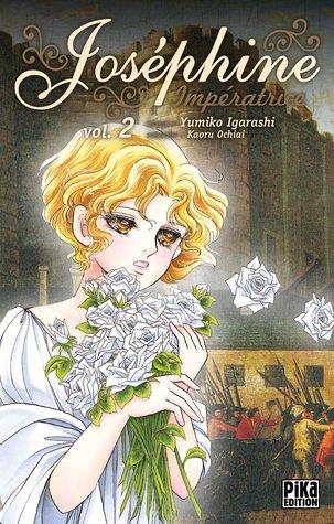 Joséphine Impératrice, vol. 2 by Yumiko Igarashi