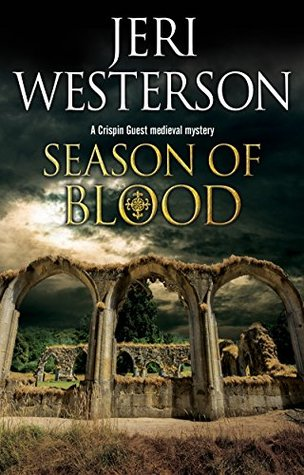 Season of Blood (Crispin Guest Medieval Noir #10)