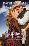 A Lifetime to Share (Oregon Trail Dreamin', #2)