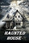 A Haunted House (...