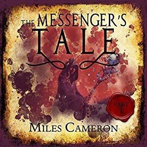 The Messenger's Tale, Part 1