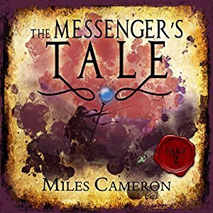 The Messenger's Tale, Part 2