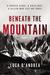 Beneath the Mountain: A Novel