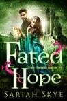 Fated Hope (The Fated Saga, #3)