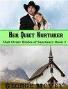Her Quiet Nurturer (Mail Order Brides of Sanctuary, #3)