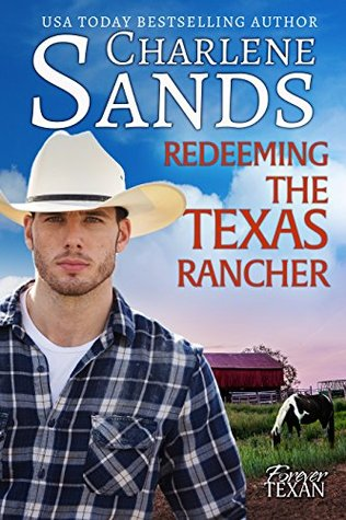 Redeeming the Texas Rancher (Forever Texan, #3)