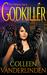 Godkiller (Hidden: Godkiller Saga, #1)