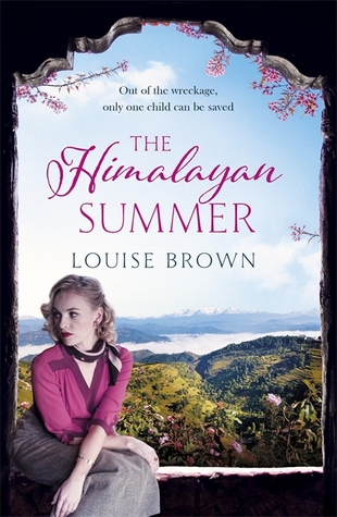 Ebook The Himalayan Summer: The heartbreaking story of a missing child and a true love by Louise   Brown read!