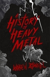 A History of Heavy Metal