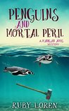 Penguins and Mortal Peril: Cozy Mystery (Madigan Amos Zoo Mysteries Book 1)