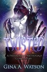 Twisted: A Paranormal Anthology
