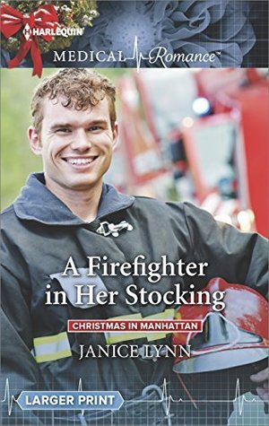Firefighter Christmas Stocking.A Firefighter In Her Stocking By Janice Lynn
