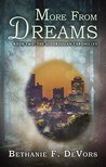 More From Dreams: Book Two: The Seodrassian Chronicles
