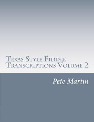 Texas Style Fiddle Transcriptions Volume 2