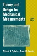 Theory and Design for Mechanical Measurements - Fourth Edition
