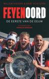 Feyenoord: De eerste van de eeuw