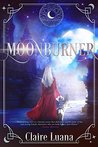 Moonburner (Moonburner Cycle #1)