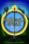Michael's Spear (Hobbs End, #3)