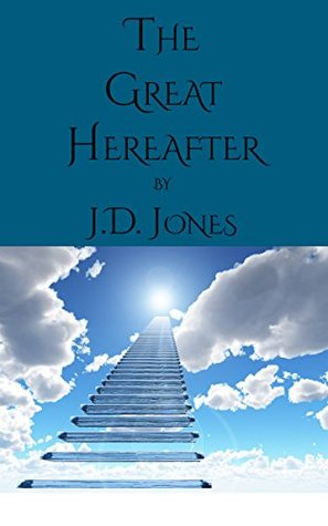 The Great Hereafter: Questions Raised by the Great War Concerning the Destiny of our Dead