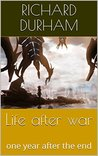 Life after war: one year after the end