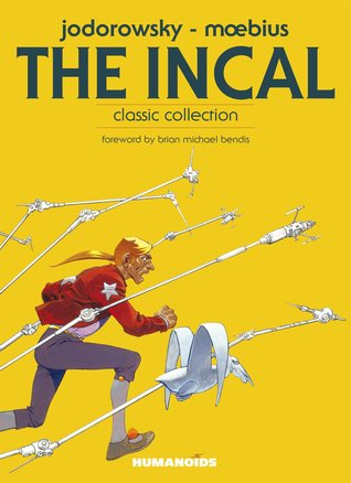 The Incal (The Incal / L'Incal - Complete Editions, #1)