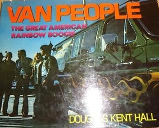 Van People: The Great American Rainbow Boogie