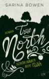 True North - Schon immer nur wir by Sarina Bowen
