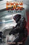 Kill Team (Galaxy's Edge, #3)