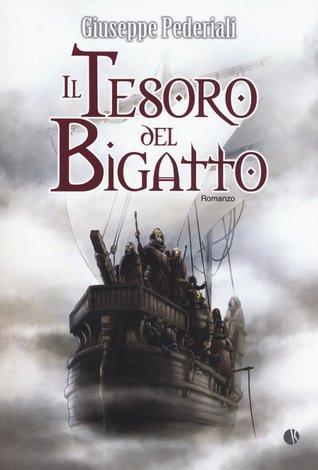 Il tesoro del Bigatto