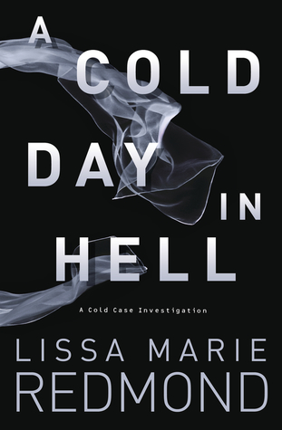 A Cold Day in Hell (Cold Case Investigation, #1)