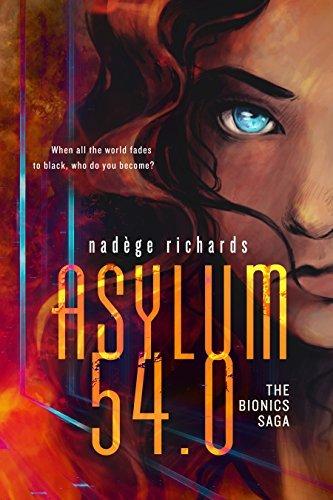 Asylum 54.0 (The Bionics Saga Book 1)