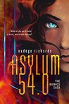 Asylum 54.0 (The Bionics Saga Book 1)