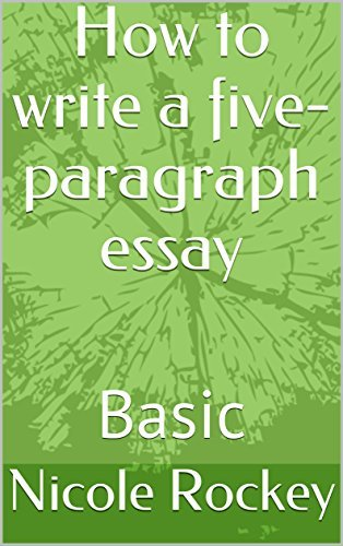 How to write a five-paragraph essay: Basic