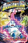 My Friend - My Enemy! (Po Li Pandas - Dragon Claw Heroes Book 2)