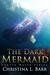 The Dark Mermaid (Cursed Water, #1)