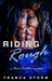 RIDING ROUGH (Hard Leather,...