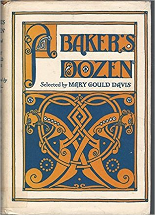 A Baker's Dozen: Thirteen Stories to Tell and to Read Aloud
