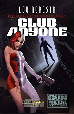 Club Anyone: A novel of love, betrayal, and augmented reality