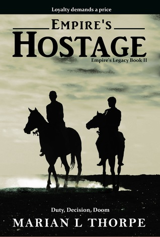 Empire's Hostage by Marian L. Thorpe