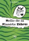 Hello de la planète Zèbres by Sam.B.Sam