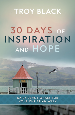 30 Days Of Inspiration And Hope Daily Devotionals For Your