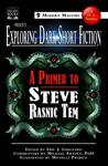 Exploring Dark Short Fiction #1: A Primer to Steve Rasnic Tem