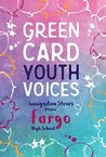 Green Card Youth Voices: Immigration Stories from a Fargo High School