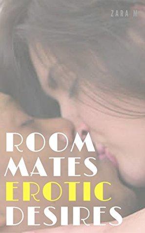 Room Mates Erotic Desires