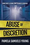 Abuse of Discretion (Dre Thomas Series Book 3)